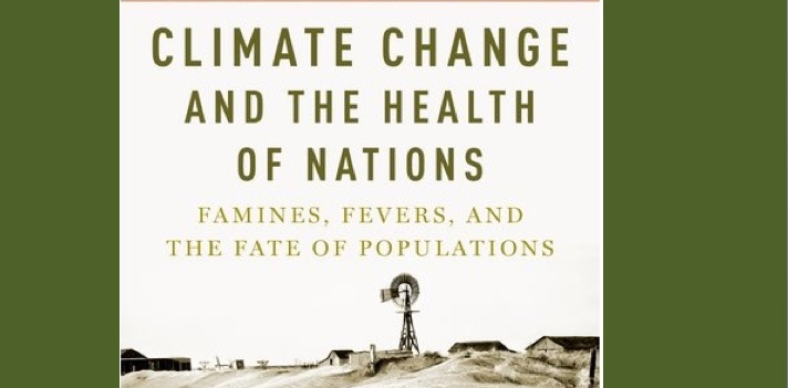New book puts spotlight on history, health and climate change (please send Trump and Trumble some copies...)