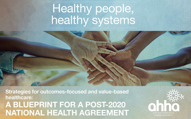 Healthy people, Healthy systems: the AHHA's blueprint for the future