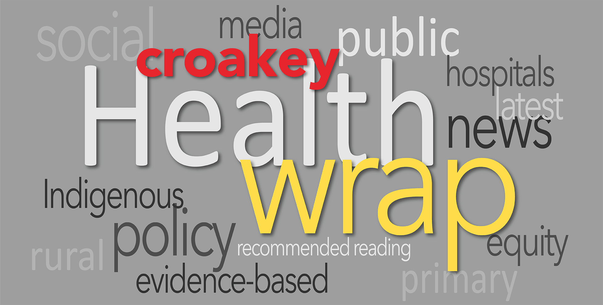 The Health Wrap: the pandemic, food insecurity, palliative care, mental health and so much more...