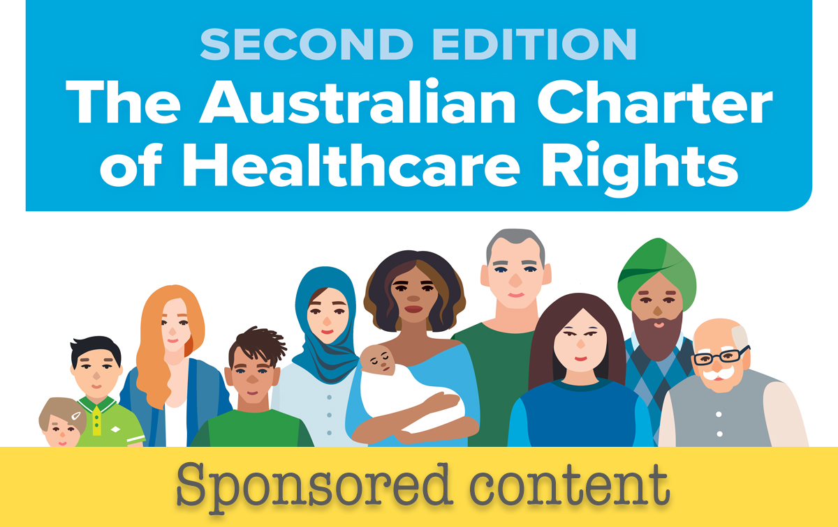 Australia's new charter of healthcare rights: empowering people to take centre stage in their own care